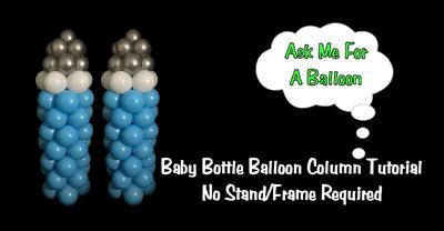 Baby Bottle Balloon Column [Image Source: Ask Me For a Balloon]