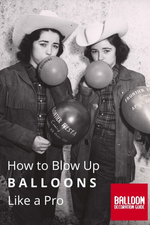 How to blow up balloons like a pro.